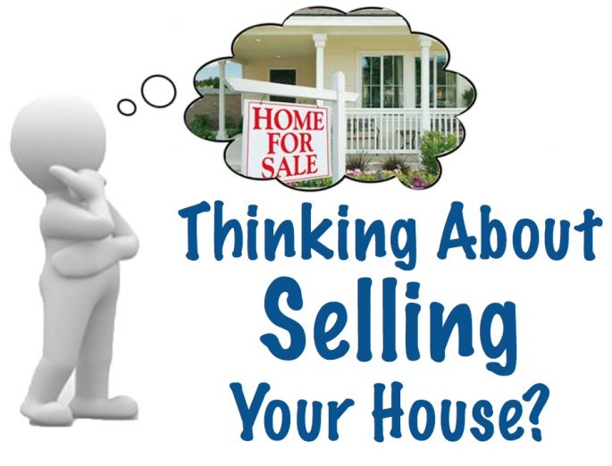 thinking about selling your house
